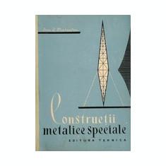 Constructii metalice speciale  -  Dan. D. Mateescu