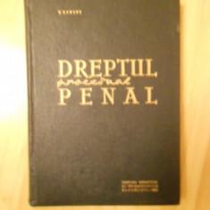 DREPT PROCESUAL PENAL SIEGFRIED KAHANE EDITURA DIDACTICA 1963 - Carte Drept penal
