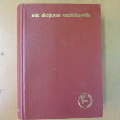 Mic dictionar enciclopedic 1972 Bucuresti - Enciclopedie