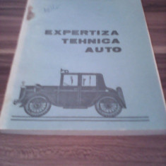 EXPERTIZA TEHNICA AUTO-DURLUT CONSTANTIN/IONESCU HENRY 1980, 197 PAGINI - Carti auto