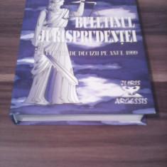 BULETINUL JURISPRUDENTEI CULEGERE DE DECIZII PE ANUL 1999 - Carte Jurisprudenta