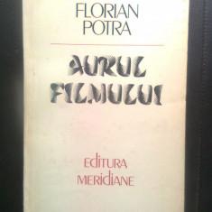 Florian Potra - Aurul filmului vol. 1 + vol. 2 (Editura Meridiane, 1984, 1987)