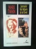 Mark Twain - Jurnalul lui Adam si al Evei (Editura Univers, 2000)