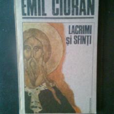 Emil Cioran - Lacrimi si sfinti (Editura Humanitas, 1991)
