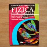 Fizica pentru clasa a X-a - Constantin Mantea, editura All - Culegere Fizica