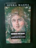 Heinrich von Kleist - Amphitryon (Institutul European, 1998)