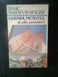 Isaac Bashevis-Singer - Ghimpl-netotul si alte povestiri (1990)