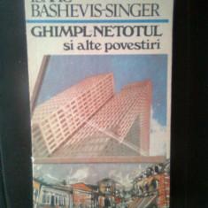 Isaac Bashevis-Singer - Ghimpl-netotul si alte povestiri (1990) - Nuvela