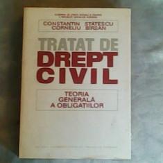 TRATAT DE DREPT CIVIL TEORIA GENERALA A OBLIGATIILOR CONSTANTIN CORNELIU 1981 - Carte Drept civil
