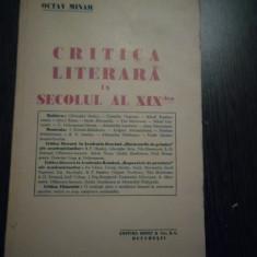 CRITICA LITERARA IN SECOLUL AL XIX -lea - Octav Minar - Editura SOCEC, 119 p., Alta editura