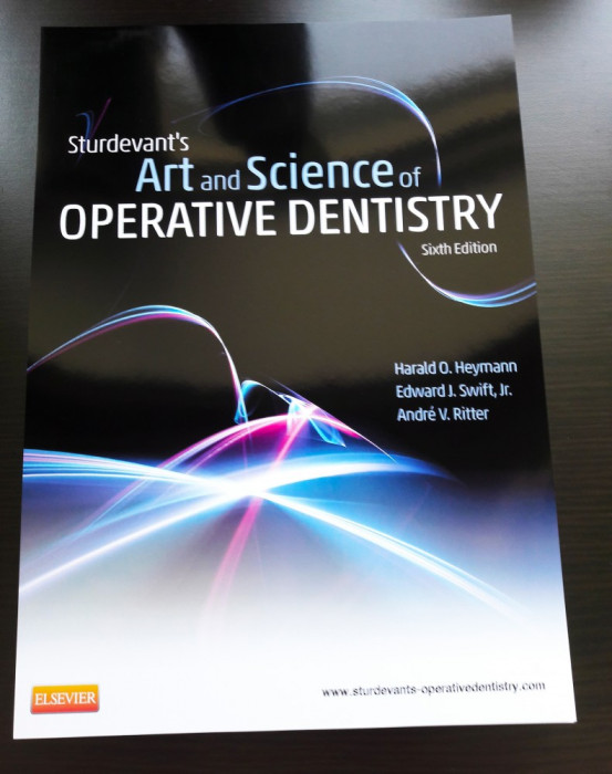Sturdevant's Art and Science of Operative Dentistry - Editia 6 - Engleza