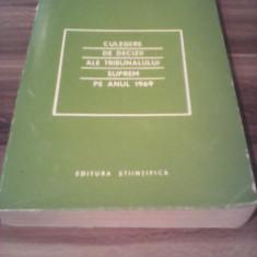 CULEGERE DE DECIZII ALE TRIBUNALULUI SUPREM PE ANUL 1969