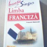 Francois Makowski - INVATA SINGUR LIMBA FRANCEZA { 2004 }
