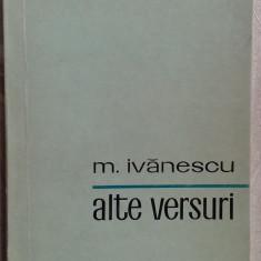 (MIRCEA) M. IVANESCU - ALTE VERSURI (editia princeps, 1972) - Carte poezie