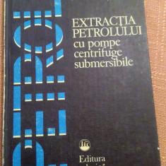 Extractia Petrolului cu Pompe Centrifuge Submersibile - N.Pancos