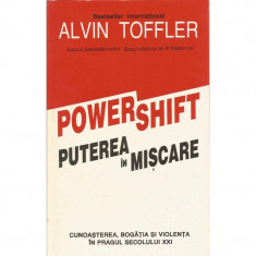 Power Shift. Puterea in miscare - Alvin Toffler