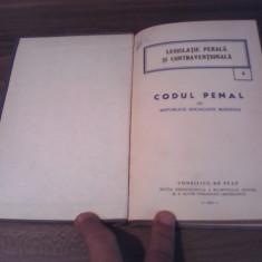 CODUL PENAL AL RSR -LEGISLATIE PENALA SI CONTRAVENTIONALA 1973 - Carte Codul penal adnotat
