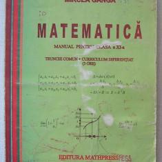 Mircea Ganga-Manual Matematica Clasa a XI-a Trunchi Comun+Curriculum Diferentiat