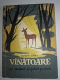 EUGEN JIANU - VANATOARE CU PUSCA SI FARA PUSCA, 1960