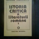 Nicolae Manolescu - Istoria critica a literaturii romane 1 (Minerva, 1990)