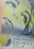Rolls-Royce de Chiril Tricolici