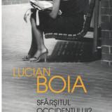 Sfarsitul occidentului - spre lumea de maine - Autor(i): Lucian Boia - Istorie