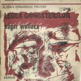 CLASICII ROMANULUI POLITIST NR. 1 IUNIE 1990 Edgar Wallace - LEGEA GANGSTERILOR