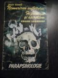 NEMURIREA SUFLETULUI * Hipnoza si Spiritism - Jean Finot - Editura Tinc, 1993