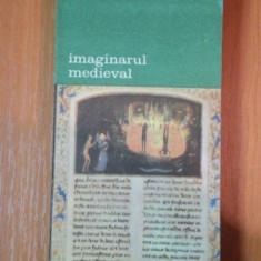 IMAGINARUL MEDIEVAL de Jacques le Goff - Carte Istoria artei