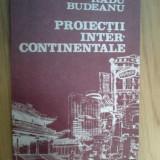 B2d Radu Budeanu - Proiectii Intercontinentale - Carte de calatorie