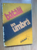 H0c Batalii In Umbra - Almanah Editat De Revista Steaua