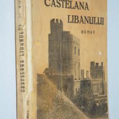 Castelana Libanului - Pierre Benoit