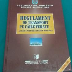 REGULAMENT DE TRANSPORT PE CĂILE FERATE*NORME UNIFORME PENTRU APLICARE/1999 - Carti Transporturi