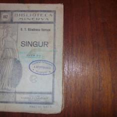 G. T.  NICULESCU - VARONE  -  SINGUR    ( carte veche, foarte rara ) *