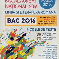 LIMBA SI LITERATURA ROMANA BAC 2016 MODELE DE TESTE - Adrian Nicolae Romonti - Teste Bacalaureat