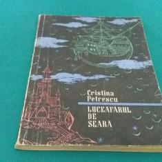 LUCEAFĂRUL DE SEARĂ/ CRISTINA PETRESCU/ ILUSTRAȚII VAL MUNTEANU/ 1958 - Carte de povesti