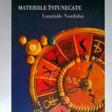 Philip Pullman - Materiile intunecate, vol. 1 Luminile nordului - Carte de povesti