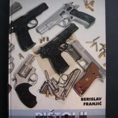Revolvere si pistoale