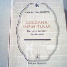 COLOANA INFINITULUI / De prin scrieri de demult { colectia ' Cogito ' } - Carte Proverbe si maxime