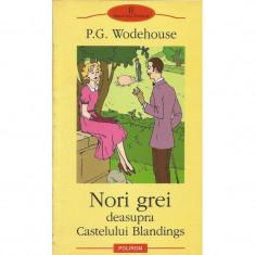 Nori grei deasupra castelului Blandings - P.G. Wodehouse - Roman