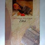 Tatiana Tolstaia - Zatul - Roman