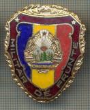 "ZET 691 INSIGNA ,,MILITAR DE FRUNTE"" - PERIOADA RSR - PENTRU NOSTALGICI"