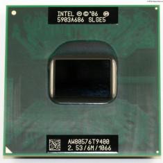 Procesor Laptop Intel T9400 2.53 / 6m / 1066 fsb