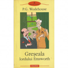 Greseala lordului Emsworth - P.G. Wodehouse - Roman