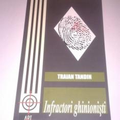Traian Tandin - Infractori ghinionisti - Carte politiste