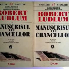 Robert Ludlum – Manuscrisul lui Chancellor {2 volume} - Carte politiste