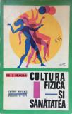 CULTURA FIZICA SI SANATATEA - I. Dragan