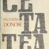 Vicentiu Donose - CETATEA - Roman