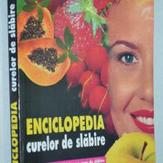 Enciclopedia curelor de slabire - 1998 - Carte Dietoterapie