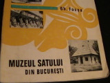 MUZEUL SATULUI DIN BUCURESTI-GH. FOCSA-, Alta editura